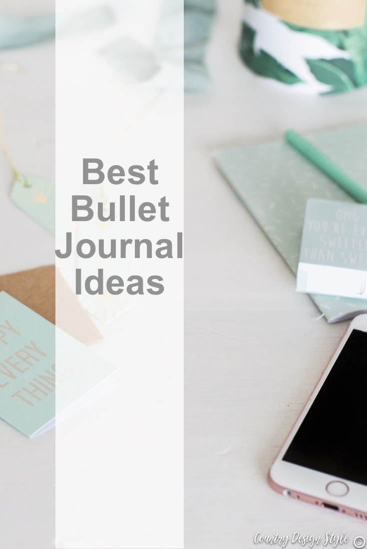 Best bullet journal ideas pin | Country Design Style | countrydesignstyle.com