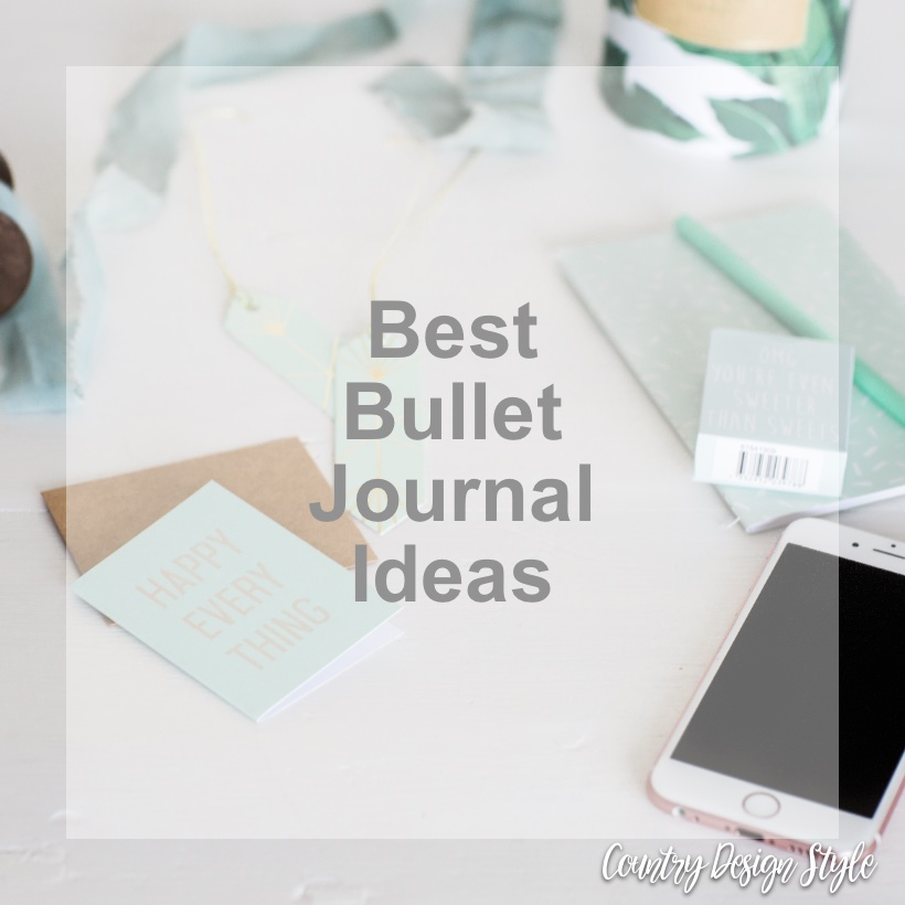 Best bullet journal ideas sq | Country Design Style | countrydesignstyle.com