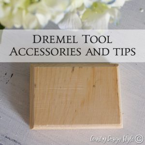 Dremel tool accessories and tips SQ | Country Design Style | countrydesignstyle.com