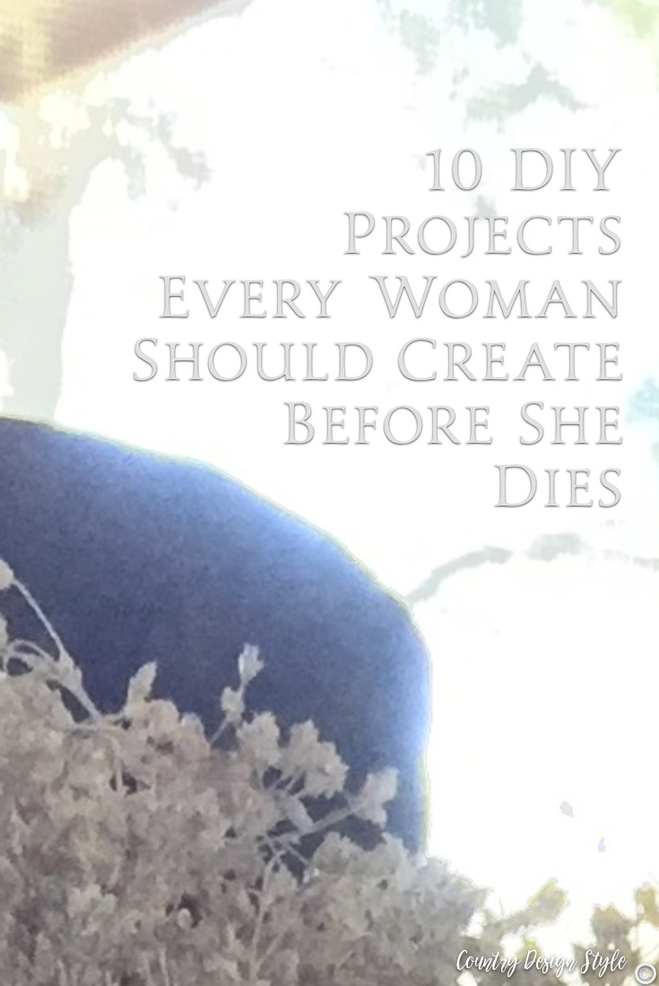 DIY projects every woman should create