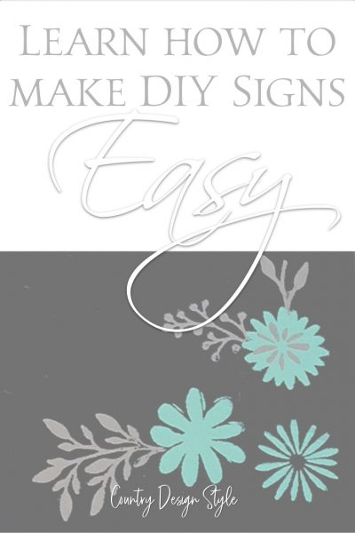 DIY sign flowers | Chalk Couture | Chalk Sign | make DIY signs | Stencils | Transfers | Country Design Style