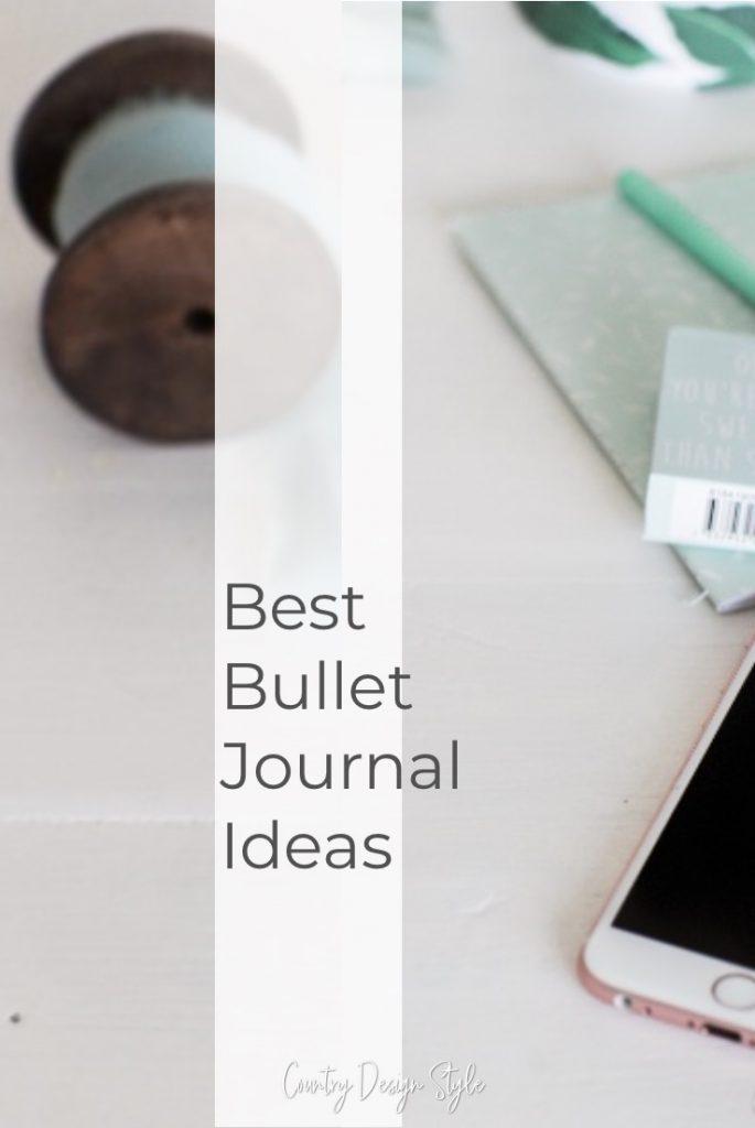 "Desktop with text overlay ""best bullet journal ideas."""
