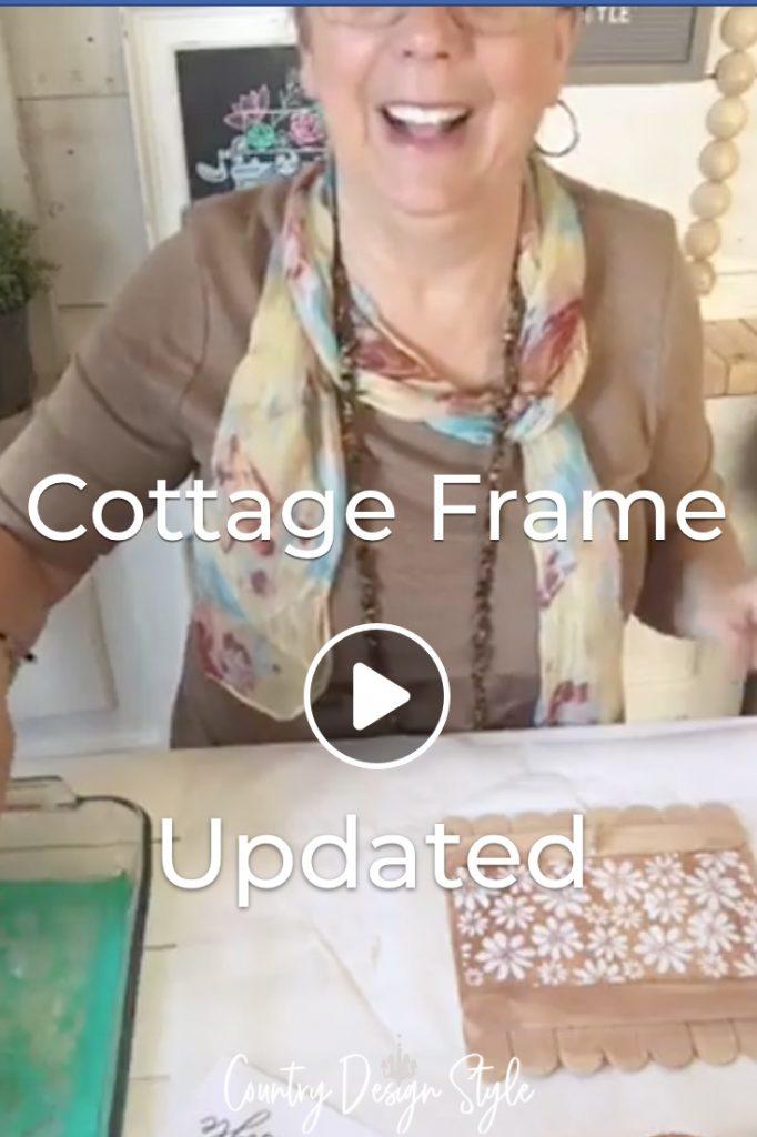cottage frame updated